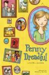 Penny Dreadful - Laurel Snyder, Abigail Halpin