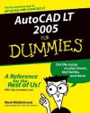 AutoCAD LT 2005 for Dummies - Mark Middlebrook