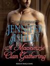 A Mackenzie Clan Gathering (Highland Pleasures) - Jennifer Ashley, Angela Dawe