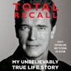 Total Recall: My Unbelievably True Life Story - Arnold Schwarzenegger, Arnold Schwarzenegger, Stephen Lang, Simon & Schuster Audio