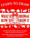 Learn to Draw: What to Draw and How to Draw It - E. G. Lutz, Timeless Reads