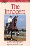 The Innocent (Southern Classics Series) - Madison Jones, Thomas H. Landess