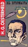 El Eternauta y otros cuentos de ciencia ficción - Héctor Germán Oesterheld, Juan Sasturain