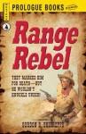 Range Rebel - Gordon D. Shirreffs