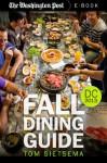 Fall Dining Guide: Washington DC Area, 2013 - Tom Sietsema, The Washington Post