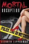 Mortal Deception - Lizbeth Lipperman