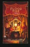 Flood Tide - C.J. Cherryh, Janet E. Morris, Lynn Abbey, Mercedes Lackey, Roberta Rogow, Nancy Asire, Leslie Fish, Chris Morris, Bradley H. Sinor