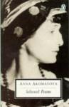 Selected Poems - Anna Akhmatova, D.M. Thomas