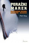 Porażki marek. Największe wpadki rekinów biznesu - Matt Haig