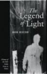The Legend of Light - Bob Hicok