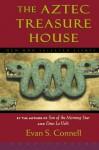 Aztec Treasure House - Evan S. Connell