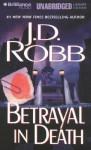 Betrayal in Death (In Death, #12) - J.D. Robb, Susan Ericksen