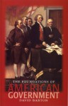 The Foundations Of American Government - David Barton