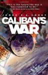 Caliban's War (The Expanse) - James S.A. Corey
