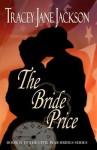 The Bride Price - Tracey Jane Jackson