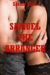 Samuel the Arranger: An MFM Threesome Erotica Story (Sarah's Fantasies) - Sarah Blitz