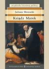 Ksiądz Marek. Poemat dramatyczne w trzech aktach - Juliusz Słowacki
