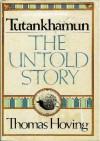 Tutankhamun, the Untold Story - Thomas Hoving