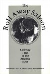 Roll Away Saloon - Deirdre Paulsen, Rider, Rowland Rider