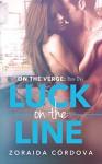 Luck on the Line (On the Verge - Book One) - Zoraida Córdova