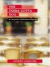 The Terra-Cotta Dog - Andrea Camilleri