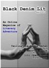 Black Denim Lit #3: April, 2014 - Bob Carlton, Phil Richardson, Michael Fontana, Oscar Windsor-Smith, Craig Temple, Steven Crandell, Chad Greene, Christopher T Garry