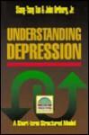 Understanding Depression - Siang-Yang Tan, John Ortberg Jr.