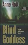 Blind Goddess (Thorndike Thrillers) - Anne Holt