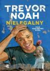 Nielegalny Moje dzieciństwo w RPA - Trevor Noah, Łukasz Witczak