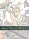 The Complete Golden Age Airboy & Valkyrie - Fred Kida