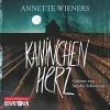 Kaninchenherz (Gesine Cordes 1) - Annette Wieners, Sandra Schwittau, HörbucHHamburg HHV GmbH