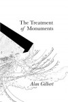 The Treatment of Monuments - Alan Gilbert