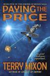 Paying the Price (Book 5 of The Empire of Bones Saga) - Terry Mixon
