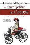 The Cart Before the Corpse - Carolyn McSparren