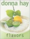 Flavors - Donna Hay, Petrina Tinslay