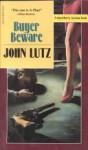 Buyer Beware - John Lutz
