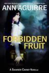 Forbidden Fruit (Corine Solomon, #3.5) - Ann Aguirre