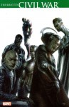 Civil War: The Road to Civil War - J. Michael Straczynski, Ron Garney, Mike McKone, Tyler Kirkham, Jim Calafiore