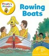 Rowing Boats (Oxford Reading Tree, Stage 5, More Floppy's Phonics) - Roderick Hunt, Alex Brychta