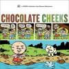 Chocolate Cheeks - Steven Weissman