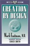 Creation by Design - Mark Eastman