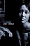 The Years - Annie Ernaux