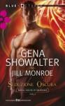 Seduzione oscura - Gena Showalter, Jill Monroe