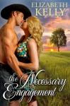 The Necessary Engagement - Elizabeth Kelly