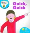 Quick, Quick - Roderick Hunt, Alex Brychta, Nick Shon