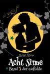 """Acht Sinne: Band 1 der Gefühle (""""8 Sinne"""" Fantasy-Saga 1) - Rose Snow"""