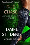 The Chase: Tessa Savage Presents a Wicked One Night Stand (Savage Tales Book 7) - Daire St. Denis