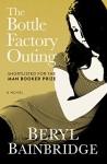 The Bottle Factory Outing: A Novel - Beryl Bainbridge