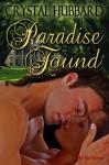 Paradise Found - Crystal Hubbard