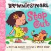 Brownie & Pearl Step Out - Cynthia Rylant, Brian Biggs